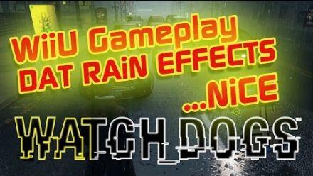 Vid�o : Watch Dogs Wii U : Effet de la pluie