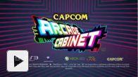 Vid�o : Capcom Arcade Cabinet : Pack 1986