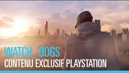 Trailer Watch Dogs Exclusivités PS4 et PS3