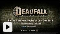 Vid�o : Deadfall Adventures - Announcement Trailer