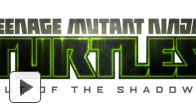 Teenage Mutant Ninja Turtles : Out of the Shadows se dévoile en vidéo