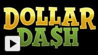 Vid�o : Dollar Da$h - Trailer