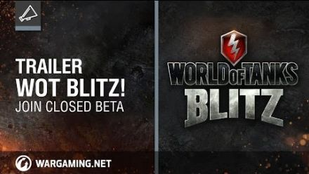Vid�o : World of Tanks Blitz - Beta trailer