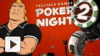Vid�o : Poker Night 2 - Teaser Trailer