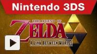 E3 : Vidéo de The Legend of Zelda: A Link Between Worlds