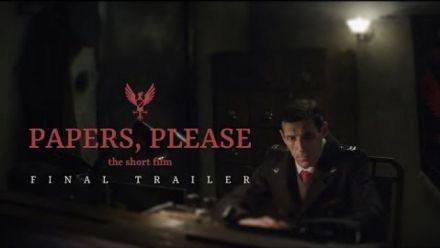Vid�o : Papers, Please : trailer du court-métrage