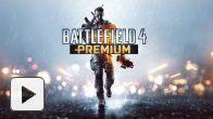 vidéo : Battlefield 4 -  Premimum Trailer