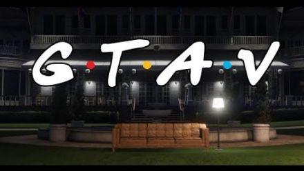 Le générique de Friends recréé dans GTA 5