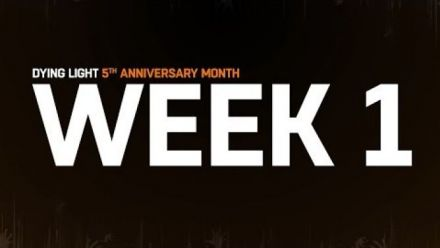 Vid�o : Dying Light 5th Anniversary - Week 1