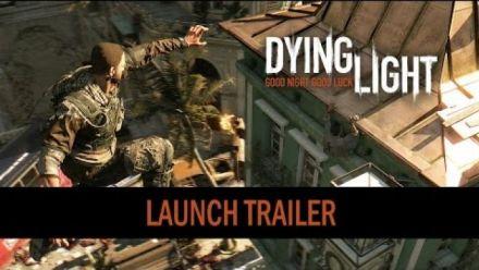 Vidéo : Dying Light launch trailer