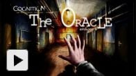 Vidéo : Cognition ep3 : The Oracle - Trailer
