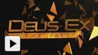Deus Ex The Fall - Teasing E3