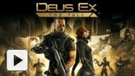 Vid�o : Deus Ex The Fall : Trailer de Lancement