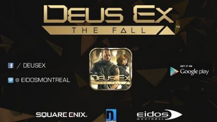 Vidéo : Deus Ex : The Fall - Android