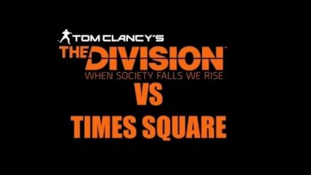 The Division versus Times Square