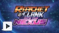 Vid�o : Ratchet & Clank : Into the Nexus - Trailer d'annonce