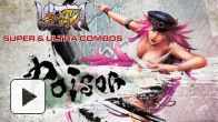 vid�o : Poison - Super & Ultra Combos - Ultra Street Fighter IV