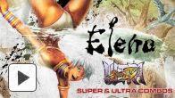 vidéo : Elena - Super & Ultra Combos - Ultra Street Fighter IV