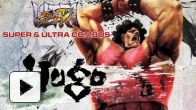 vidéo : Hugo - Super & Ultra Combos - Ultra Street Fighter IV