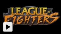 Vid�o : League of Fighters - trailer