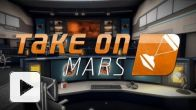 Vidéo : Take On Mars - Gameplay Trailer