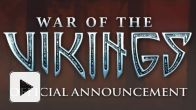 Vid�o : War of the Vikings : Trailer d'annonce