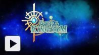 Vid�o : Aura Kingdom Teaser Trailer