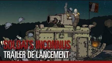Soldats Inconnus : trailer de lancement
