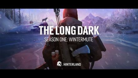 Vid�o : The Long Dark - Trailer histoire