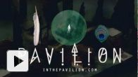 vidéo : Pavilion : Premier Teaser