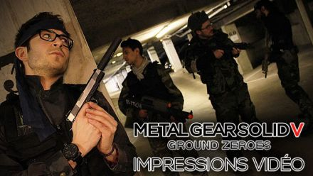 Metal Gear Solid V Ground Zeroes : nos impressions vidéo