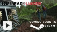 Vid�o : The Dead Linger - Steam Early Access Trailer
