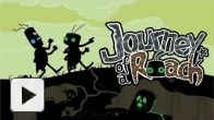 Vid�o : Journey of a Roach - Trailer