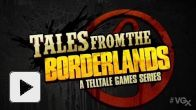Vid�o : VGX. Tales from the Borderlands annonce Teasing