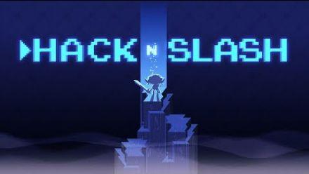 Vid�o : Hack'n Slash : trailer accès anticipé
