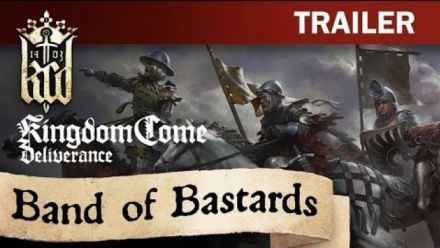 Vidéo : Kingdom Come: Deliverance - Band of Bastards Trailer