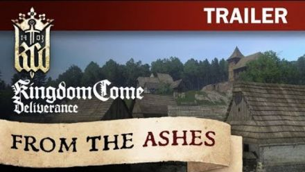 Vidéo : Kingdom Come: Deliverance - From The Ashes Trailer [FR]