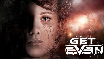 Vid�o : Get Even - Trailer histoire