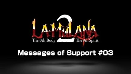 Vid�o : La-Mulana 2 : Message Support 3