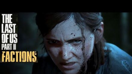 The Last of Us Part II : Fuite du mode Factions