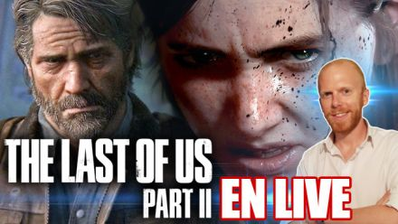 Découverte de Last of Us Part II (SANS SPOILERS)(Replay)