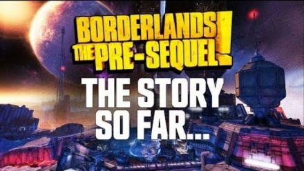 Vidéo : Borderlands The Pre-Sequel : Résumé de l'histoire