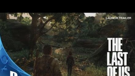 Vid�o : The Last of Us Remastered : Launch Trailer