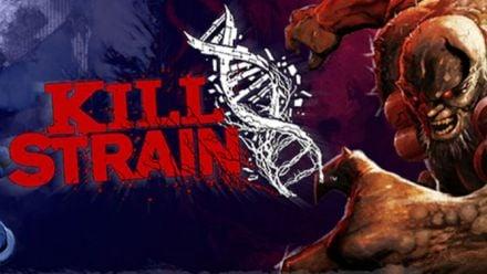 Vid�o : Kill Strain : Date de sortie dévoilée en vidéo