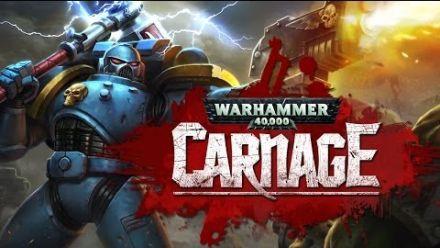 Vid�o : Warhammer 40,000: Carnage - Trailer de lancement