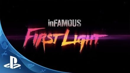 Vid�o : inFAMOUS First Light Announce Trailer   E3 2014 (PS4)