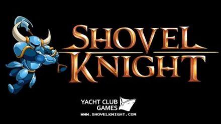 Vidéo : Shovel Knight Release Trailer!