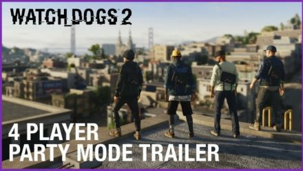 Vid�o : Watch Dogs 2 : 4 players party