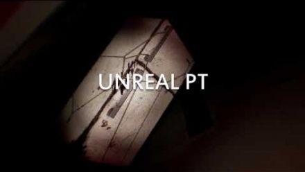 Vidéo : Unreal PT : Trailer de lancement