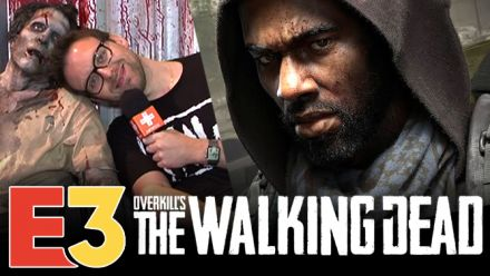 E3 2018 : OVERKILL'S The Walking Dead